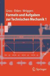 Formeln und Aufgaben zur Technischen Mechanik 1: Statik, Ausgabe 7