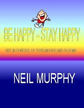 Be Happy - Stay Happy