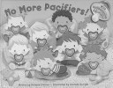 No More Pacifiers  Book