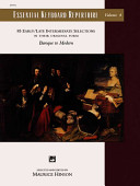 Essential Keyboard Repertoire, Vol 4: 85 Early / Late Intermediate Selections in Their Original Form - Baroque to Modern