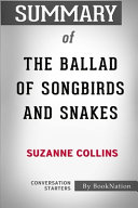 Summary Of The Ballad Of Songbirds And Snakes Book PDF