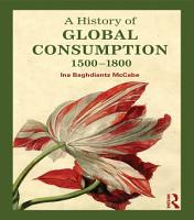 A History of Global Consumption PDF