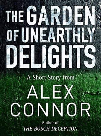 The Garden of Unearthly Delights PDF