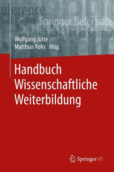 Handbuch Wissenschaftliche Weiterbildung PDF