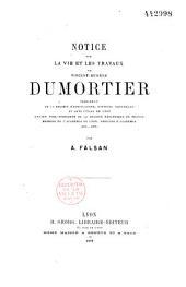 Notice sur la vie et les travaux de Vincent-Eugène Dumortier