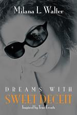 Dreams with Sweet Deceit