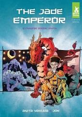 Jade Emperor:: A Chinese Zodiac Myth