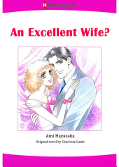 AN EXCELLENT WIFE?: Harlequin Comics
