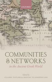 Communities and Networks in the Ancient Greek World