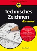 Technisches Zeichnen f  r Dummies PDF
