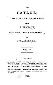 The Tatler; corrected from the originals, with a preface, historical and biographical, by A. Chalmers