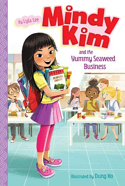 Download Mindy Kim and the Yummy Seaweed Business Book