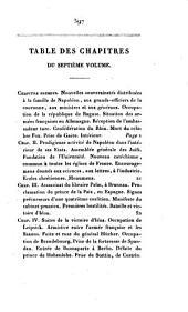 Mémoires pour servir a l'histoire de France sous le gouvernement de Napoléon Buonaparte et pendant l'absence de la maison de Bourbon: contenant des anecdotes particulières sur les principaux personnages de ce temps, Volume7