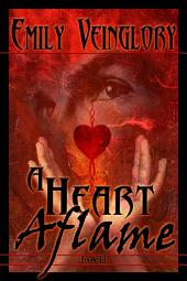 A Heart Aflame
