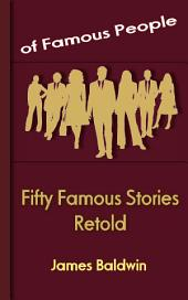 Fifty Famous Stories Retold: Famous People