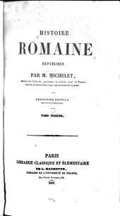 Histoire romaine: République, Volume1