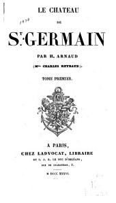 Le chateau de St. Germain: Volume1