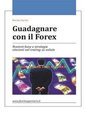 Guadagnare con il Forex