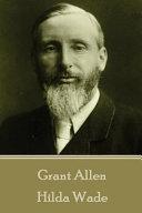 Grant Allen   Hilda Wade PDF