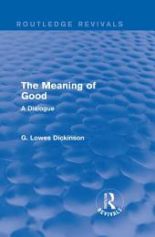 The Meaning of Good