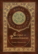 Crime and Punishment  Royal Collector s Edition   Case Laminate Hardcover with Jacket