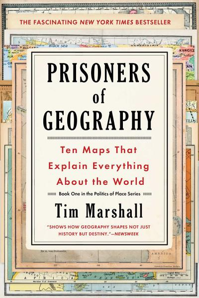 Download Prisoners of Geography Book