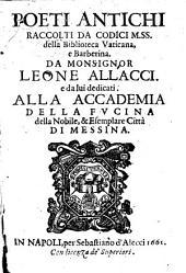 Poeti antichi: raccolti da codici mss. della Biblioteca Vaticana, e Barberini