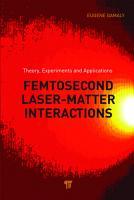 Femtosecond Laser Matter Interaction PDF