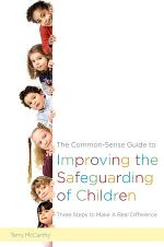The Common-Sense Guide to Improving the Safeguarding of Children