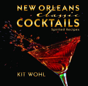 New Orleans Classic Cocktails Book