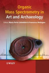 Organic Mass Spectrometry in Art and Archaeology