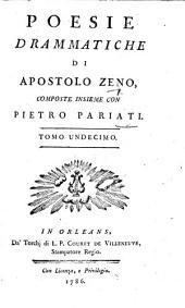 Poesie drammatiche ... Composte insieme con P. Pariati: Volume 11