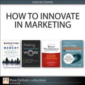 How to Innovate in Marketing (Collection): Edition 2