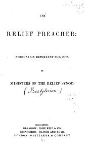 The Relief Preacher: Sermons on Important Subjects