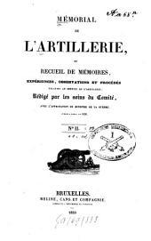 Mémorial de l'artillerie ou Recueil de mémoires, expériences, observations et procédés relatifs au service de l'artillerie: Volume2