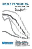 World Population   Turning the Tide Three Decades of Progress PDF