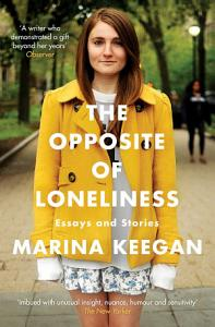 The Opposite of Loneliness Book