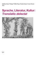 Sprache  Literatur  Kultur  Translatio delectat PDF