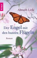 Der Engel mit den bunten Fl  geln PDF