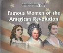 Famous Women of the American Revolution