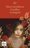 Goodbye Leningrad PDF