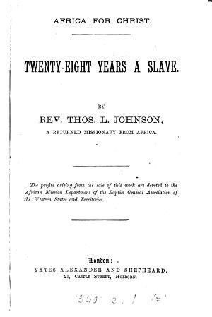 Africa for Christ  Twenty eight Years a Slave PDF