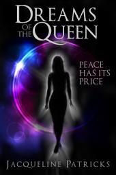 Dreams of the Queen: The Brajj 1