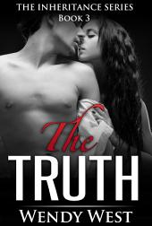 The Truth: The Inheritance Series Book 3