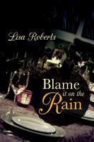 Blame It On the Rain PDF