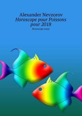 Horoscope pour Poissons pour 2018. Horoscope russe