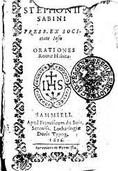 BERNARDINI STEPHONII SABINI PRESB. EX SOCIetate Jesu ORATIONES Romae Habitae
