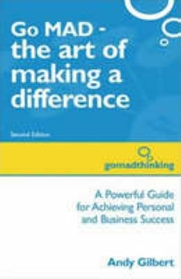 Go MAD     The Art of Making A Difference PDF