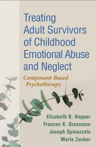 Treating Adult Survivors of Childhood Emotional Abuse and Neglect PDF