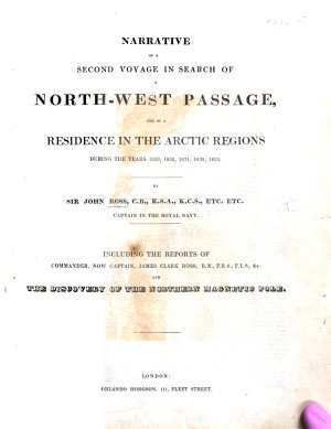 Narrative of a Second Voyage in search of a North West Passage  and of a residence in the Arctic Regions during the years 1829  1830  1831  1832  1833     Including the reports of Commander     J  C  Ross  and the discovery of the Northern Magnetic Pole PDF
